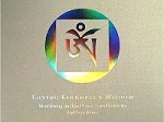 The Loving Kindness & Wisdom CD